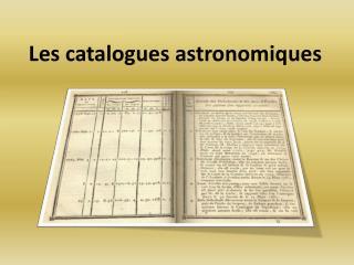 Les catalogues astronomiques