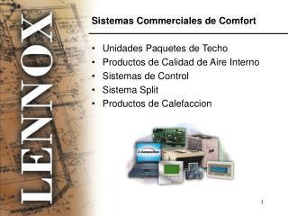 Sistemas Commerciales de Comfort