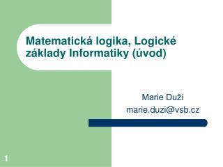 Matematick  logika, Logick  z klady Informatiky  vod
