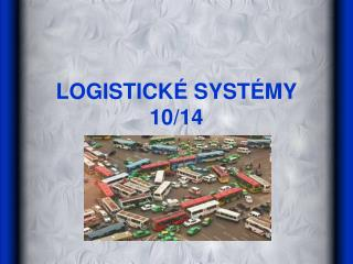LOGISTICK  SYST MY 10