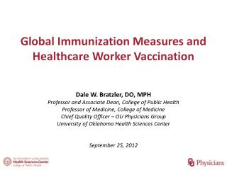 Global Immunization Measures and Healthcare Worker Vaccination