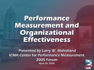 Performance Measurement and Organizational Effectiveness