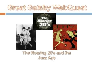 Great Gatsby WebQuest