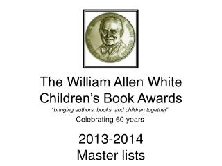 The William Allen White Children s Book Awards