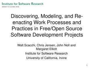 Discovering, Modeling, and Re-enacting Work Processes and Practices in Free