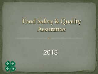 Food Safety  Quality Assurance
