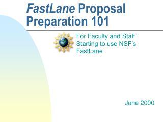 fastlane proposal preparation 101