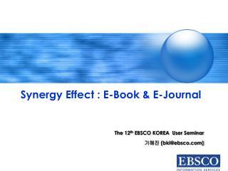 The 12th EBSCO KOREA  User Seminar  bkiebsco