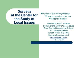 Surveys at the Center for  the Study of  Local Issues