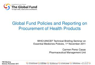 Global Fund Policies and Reporting on Procurement of Health Products