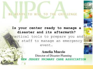 Is your center ready to manage a disaster and its aftermath   Practical tools to prepare you and your staff to manage an