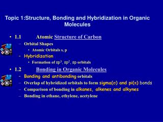 Topic 1:Structure, Bonding and Hybridization in Organic Molecules
