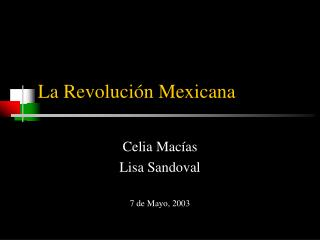 La Revoluci n Mexicana