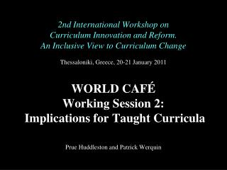2nd International Workshop on Curriculum Innovation and Reform. An Inclusive View to Curriculum Change   Thessaloniki, G