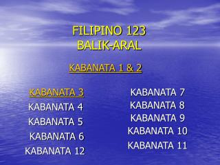 FILIPINO 123 BALIK-ARAL