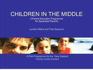 children in the middle a parent education programme  for separated parents  lynelle gillard and fred seymour