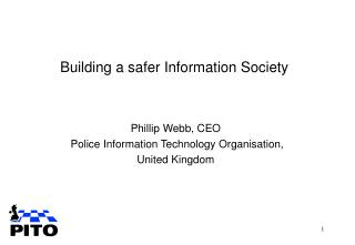 Building a safer Information Society