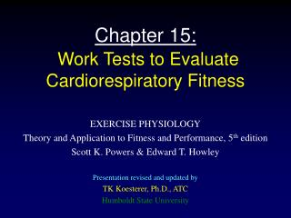 Chapter 15:  Work Tests to Evaluate Cardiorespiratory Fitness