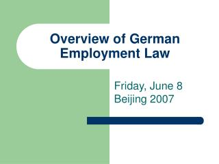 Overview of German Employment Law