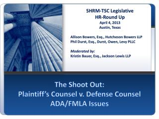 The Shoot Out: Plaintiff s Counsel v. Defense Counsel ADA
