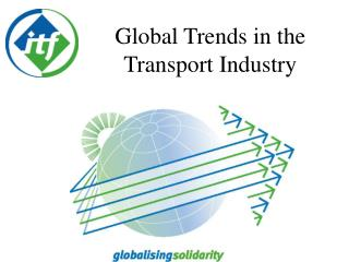 Global Trends in the Transport Industry