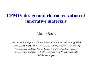 CPMD: design and characterization of innovative materials