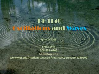 PH1140  Oscillations and Waves