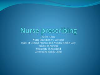 Nurse prescribing