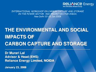 THE ENVIRONMENTAL AND SOCIAL IMPACTS OF CARBON CAPTURE AND STORAGE _____________________________________________________