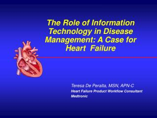 The Role of Information Technology in Disease Management: A Case for Heart  Failure