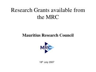Research Grants available from the MRC