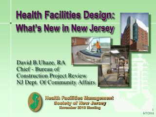 Health Facilities Design: What s New in New Jersey