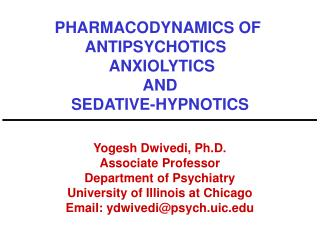 PHARMACODYNAMICS OF  ANTIPSYCHOTICS    ANXIOLYTICS AND SEDATIVE-HYPNOTICS