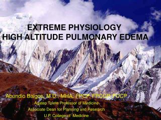 EXTREME PHYSIOLOGY  HIGH ALTITUDE PULMONARY EDEMA