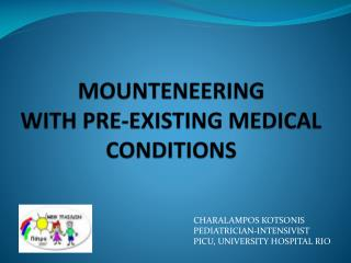 MOUNTENEERING  WITH PRE-EXISTING MEDICAL CONDITIONS