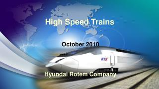 INTRODUCTION OF KOREAN HIGH SPEED TRAIN
