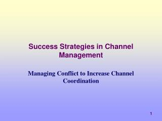 success strategies in channel management
