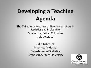 Developing a Teaching  Agenda