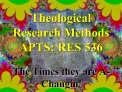 theological  research methods apts: res 536
