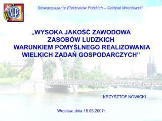 Stowarzyszenie Elektryk w Polskich   Oddzial Wroclawski