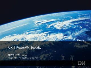 , IBM Korea 2009  SWMA