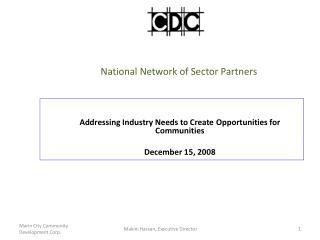 National Network of Sector Partners            Marin City Community  Development Corporation