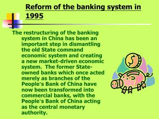 Reform of the banking system in 1995