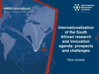 Internationalization of the South African research and innovation agenda: prospects and challenges