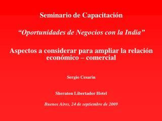 Seminario de Capacitaci n   Oportunidades de Negocios con la India   Aspectos a considerar para ampliar la relaci n econ