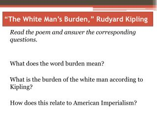 The White Man s Burden,  Rudyard Kipling