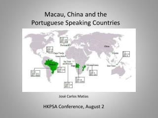 Macau, China and the Portuguese Speaking Countries