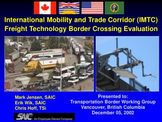 International Mobility and Trade Corridor IMTC Freight Technology Border Crossing Evaluation