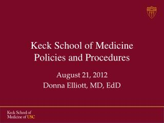 Keck School of Medicine Policies and Procedures