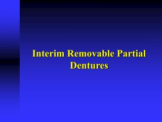interim removable partial dentures